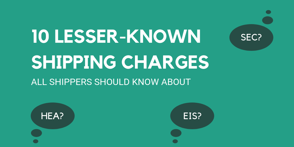 10 lesser-known shipping charges all shippers should know about
