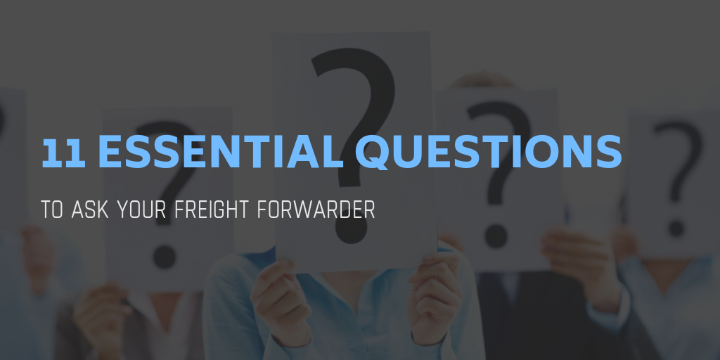 11 essential questions to ask your freight forwarder - iContainers