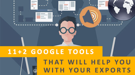 11+2 Google tools that will help you with your exports