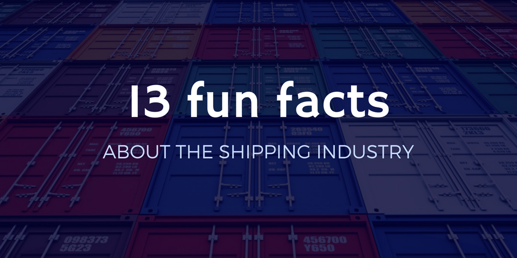 13 curious facts about the shipping industry