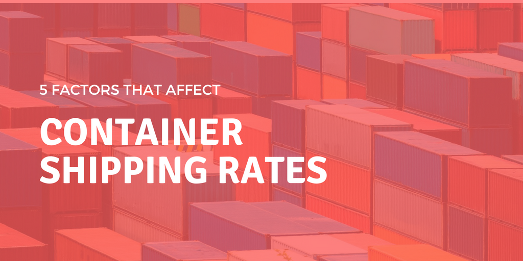 5 factors that affect container shipping rates