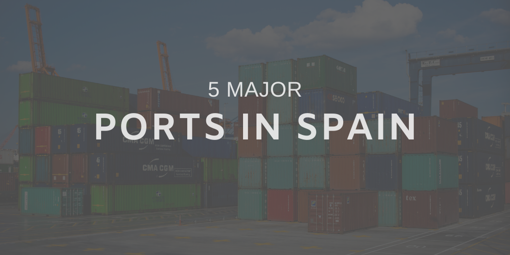 Spain's Top 5 Major Ports