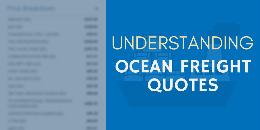 Freight Quotes Stunning How To Understand Ocean Freight Quotes A Breakdown