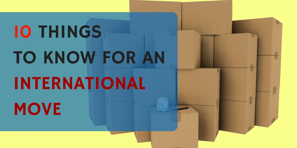 10 things you need to know for an international move