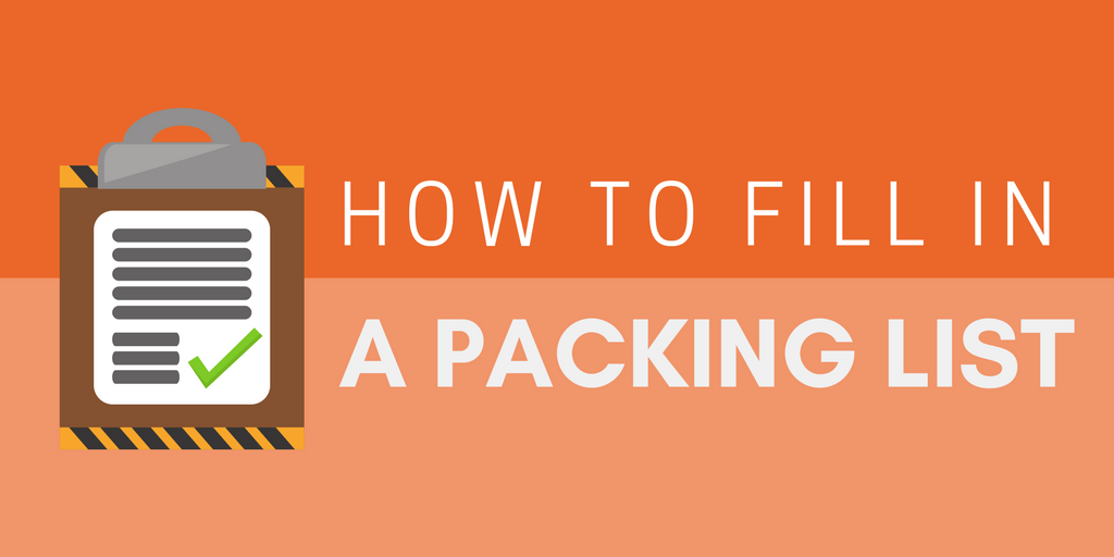 How to fill in a packing list (VIDEO)