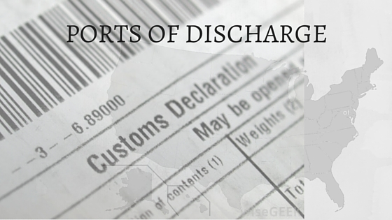 US Customs Advice (Part 1) - US Ports of Discharge