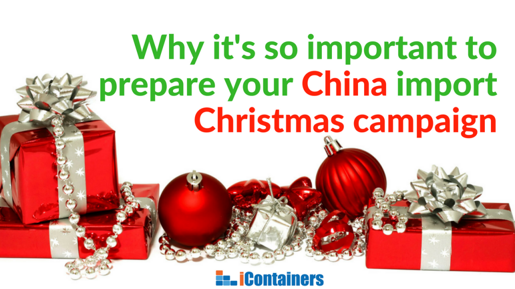 Preparing your China import Christmas campaign