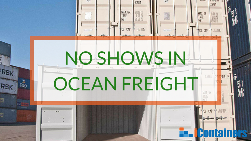 No shows in ocean freight