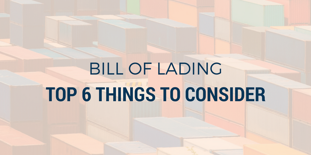 Top 6 things to consider when filling out a Bill of Lading