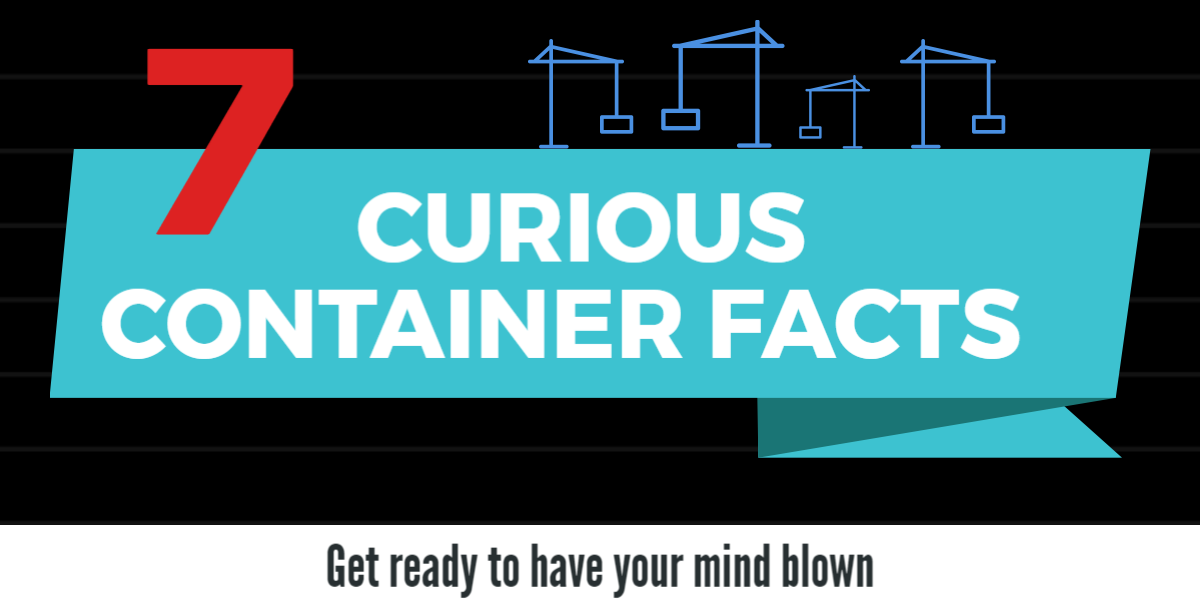 7 shipping containers fun facts