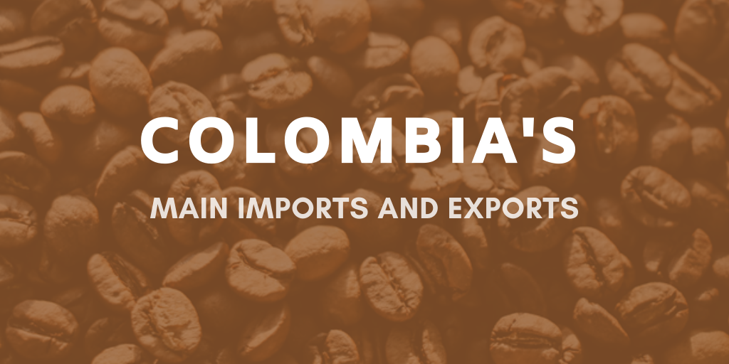 What Are Colombia's Main Imports and Exports?