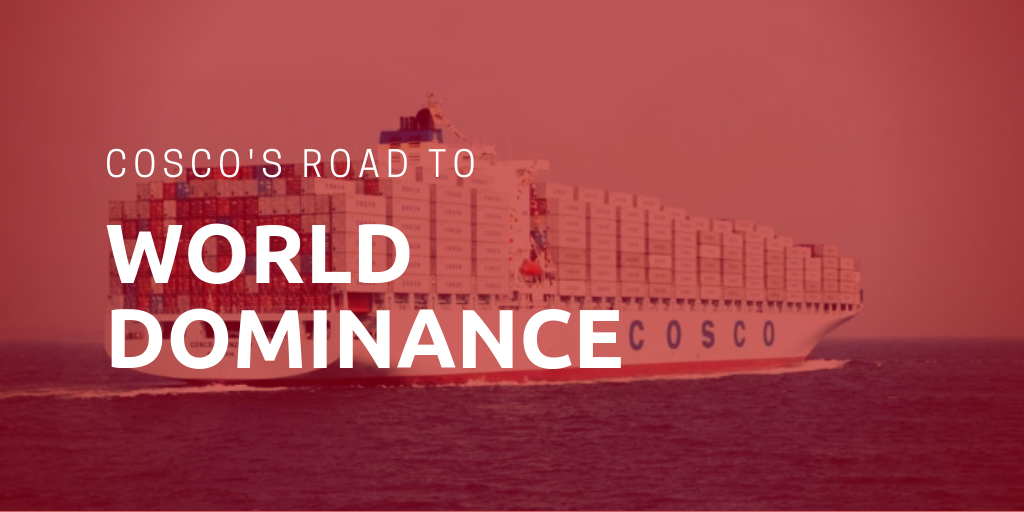 Cosco Shipping's road to world dominance