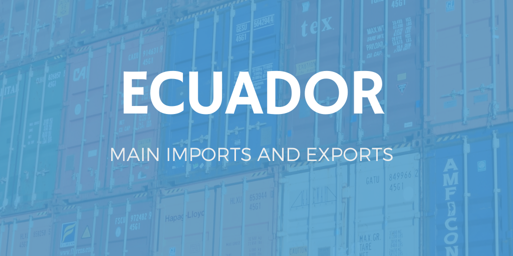 Ecuador´s major exports and imports