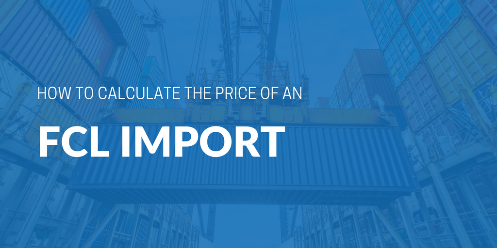 What is included in a Full Container Load (FCL) price?