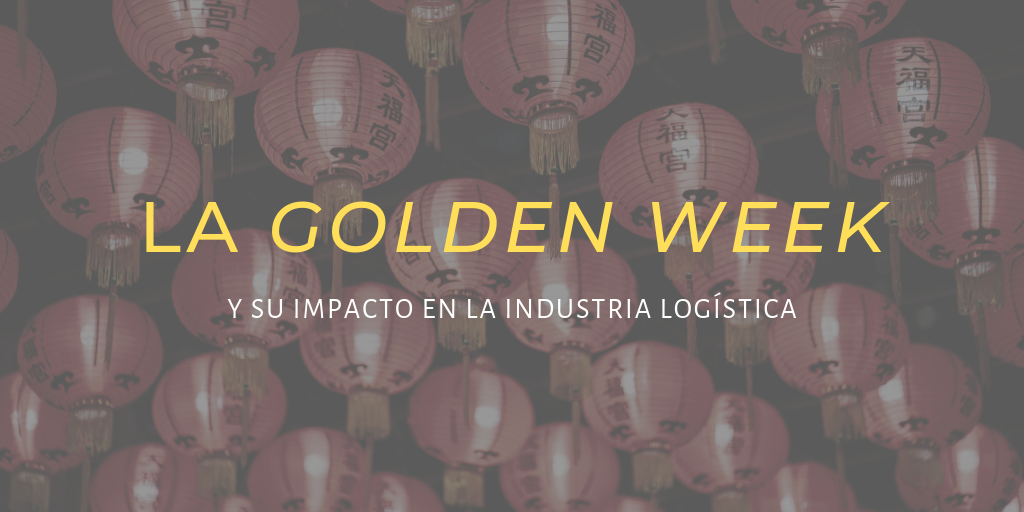 La Golden Week china y su impacto en la industria logística
