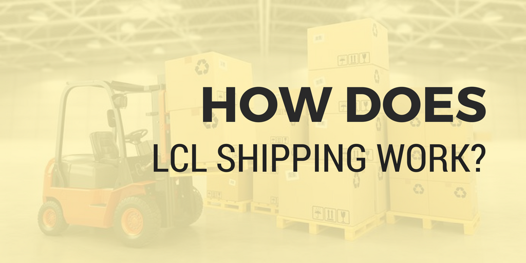 How does LCL shipping work?