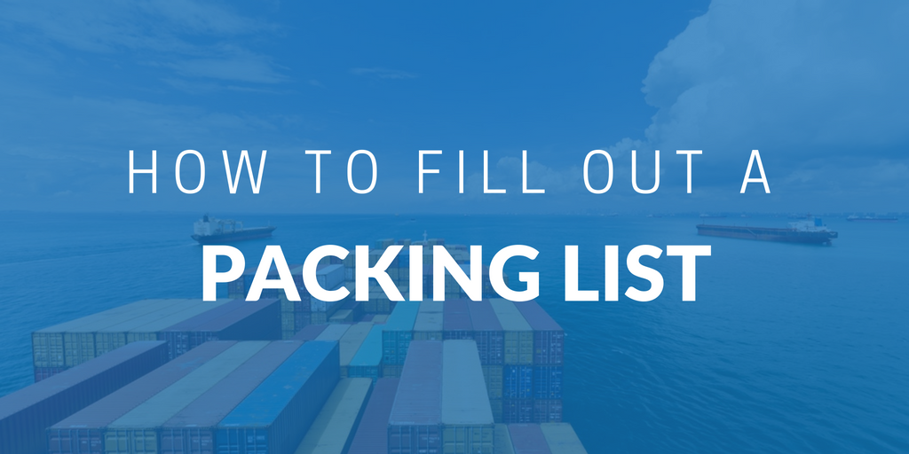 How to fill out a shipping packing list