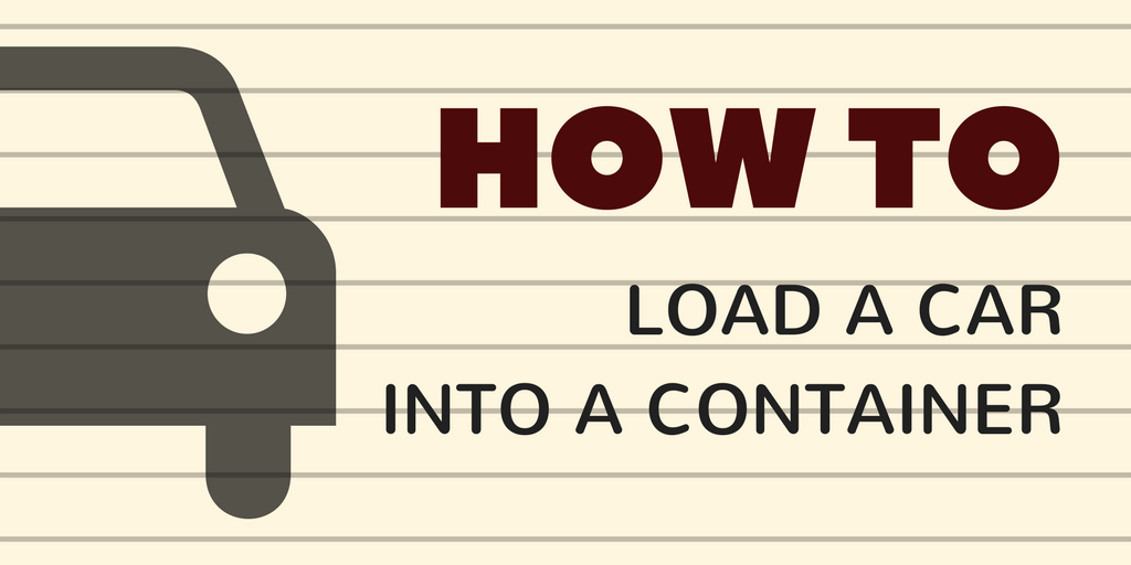 Infographic: How to load a car into a container