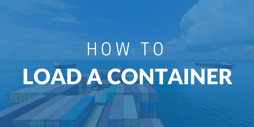 How to load a container