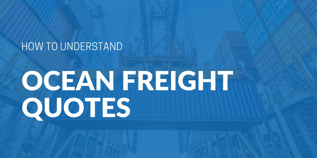 How to understand ocean freight quotes