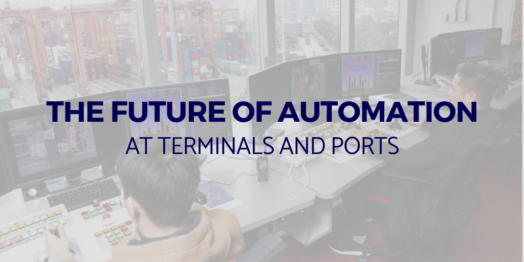 The future of automation at terminals and ports