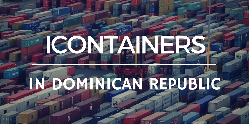 iContainers lands in Dominican Republic
