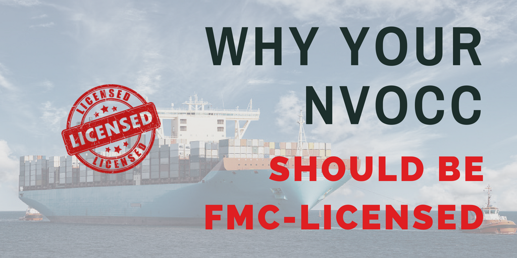 Why your NVOCC should be FMC-licensed