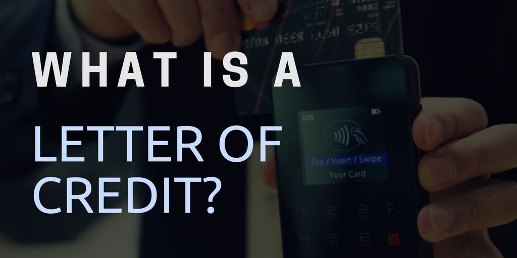 What is a Letter of Credit?