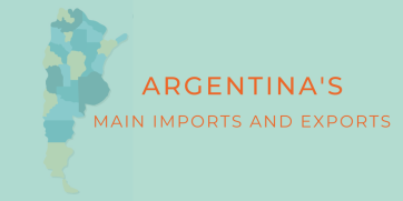 What are Argentina's Main Exports and Imports?
