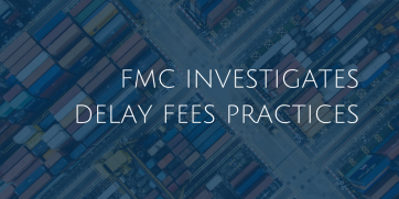 FMC investigates demurrage and detention fees practices