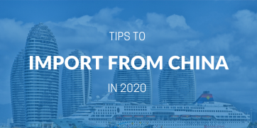 How to import from China in 2020?