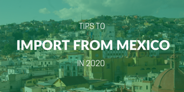 How to import from Mexico in 2020?