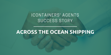 iContainers' agents success story - Across The Ocean Shipping