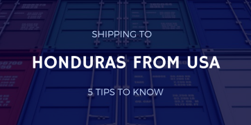 Shipping to Honduras from USA: 5 Tips to Know