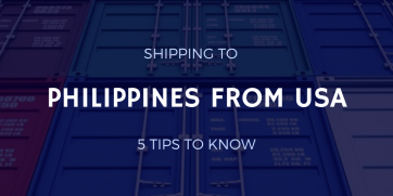 Shipping to Philippines from USA: 5 Tips to Know