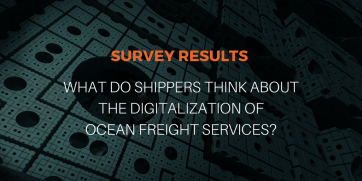 Survey: What shippers think about the digitalization of ocean freight services