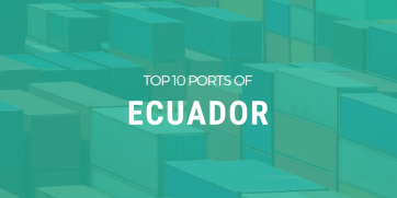 Major 10 Ports in Ecuador