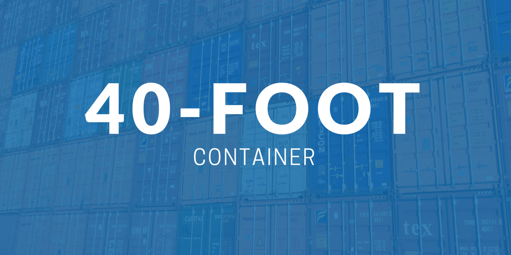 40-foot Container - Dimensions, Measurements and Weight
