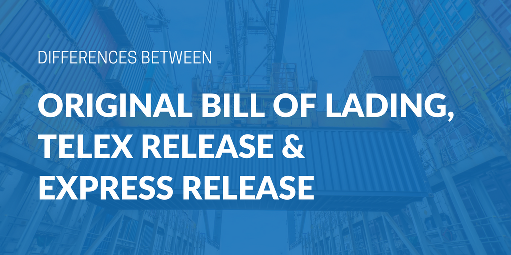 Differences between an Original Bill of Lading, Telex Release, and Express Release