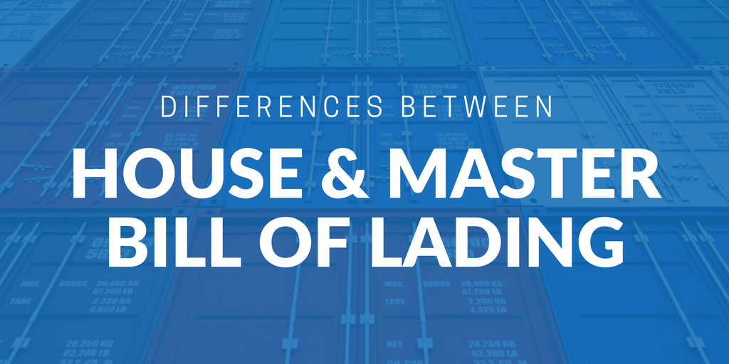 Differences between a House and Master Bill of Lading