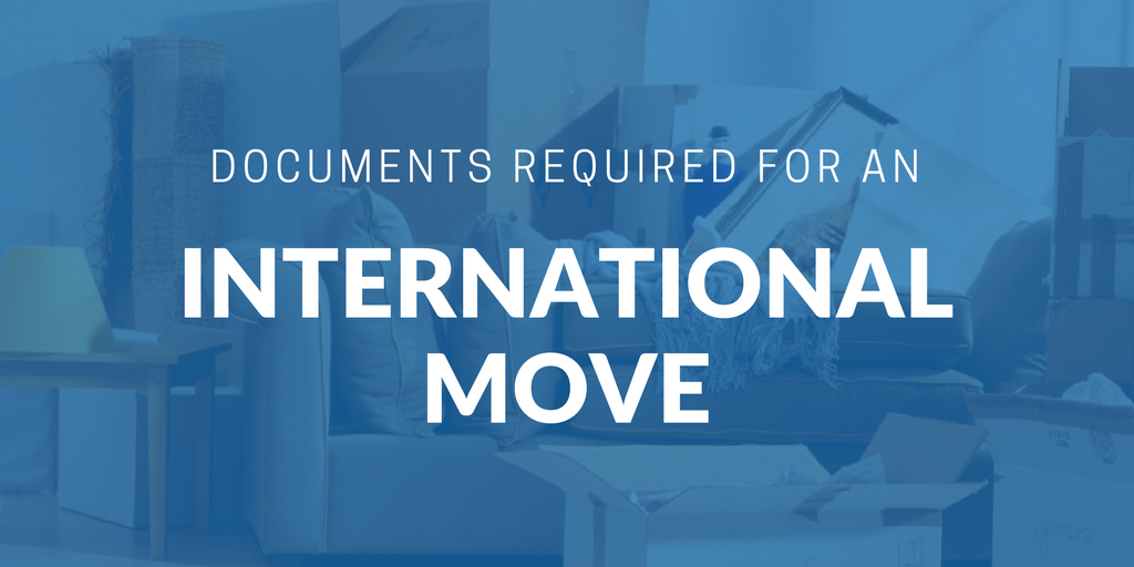 Documents required for an international move