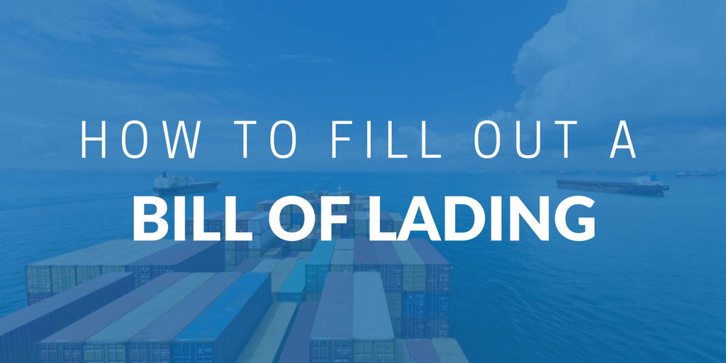 How to fill out a Bill of Lading
