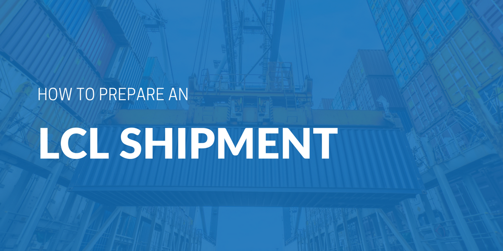 How to prepare an LCL shipment