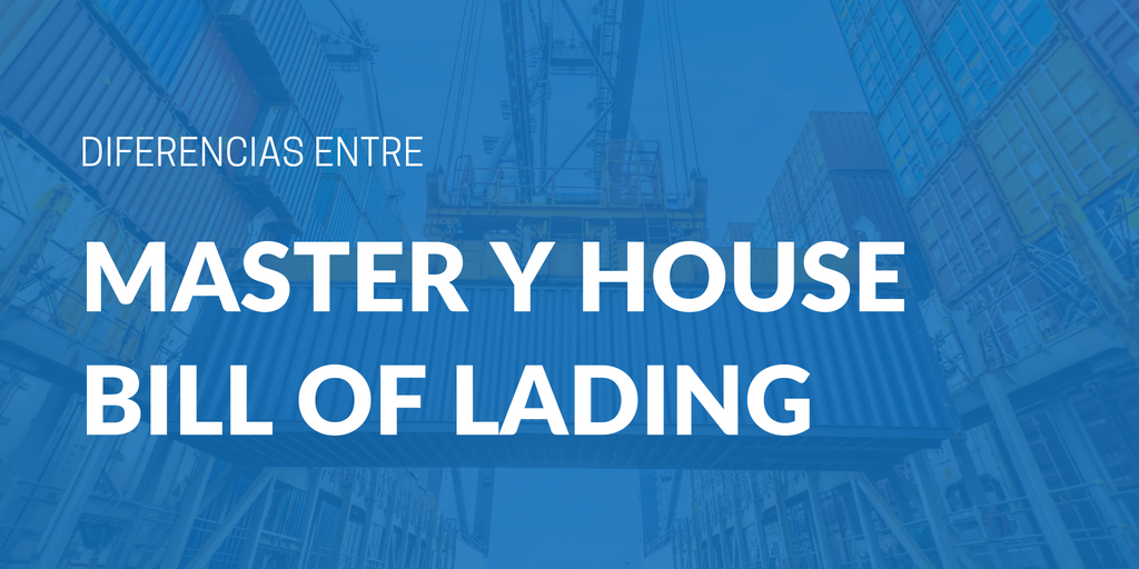 Guía Completa: House y Master Bill of Lading | iContainers