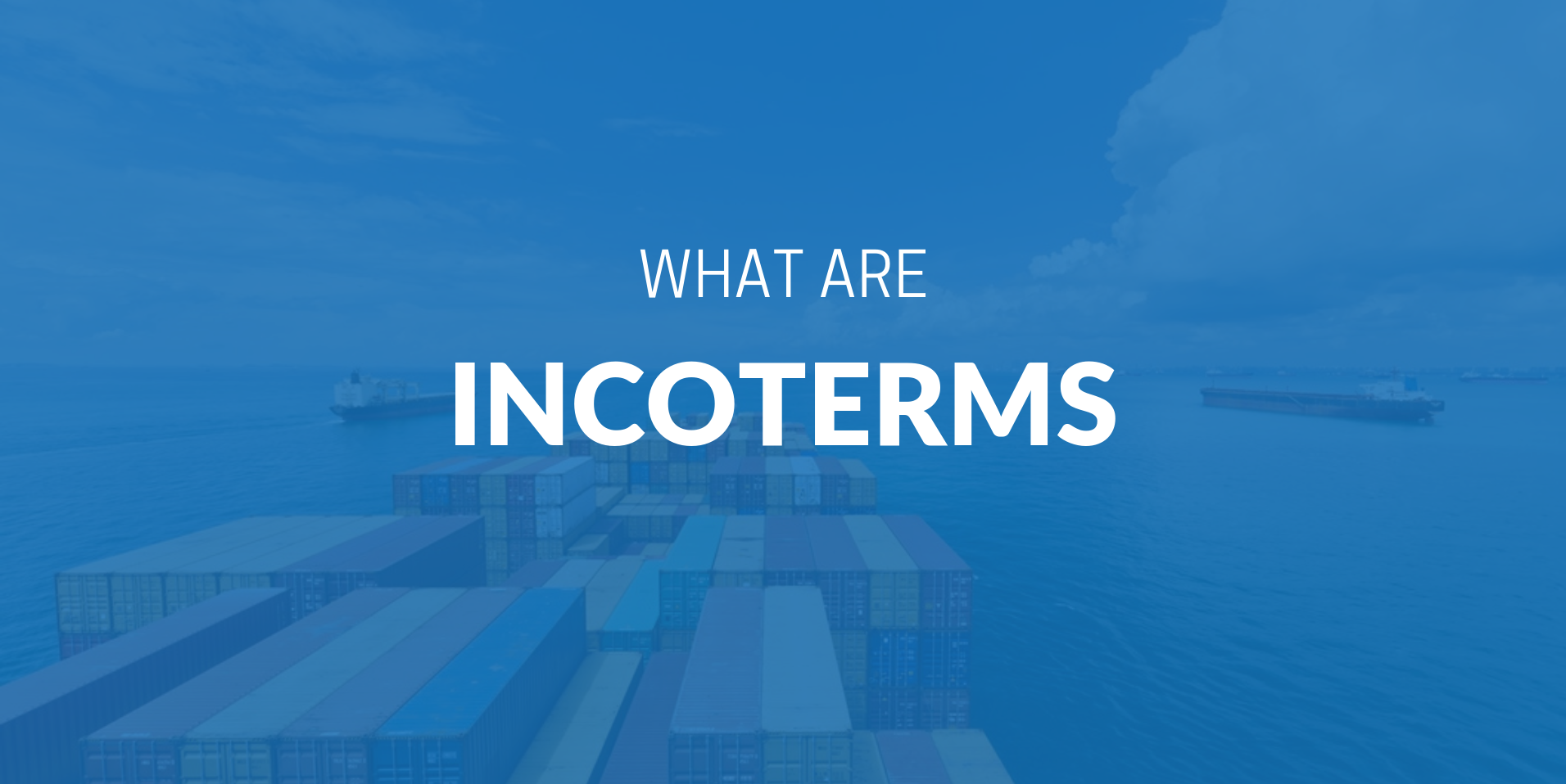 What are Incoterms | iContainers