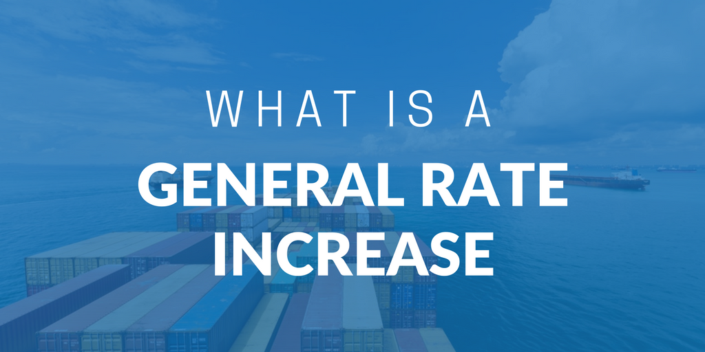 What is a GRI (General Rate Increase) | iContainers