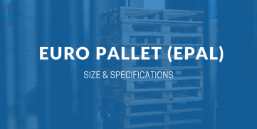 Euro Pallet (EPAL): Sizes and Specifications