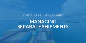 How to manage separate shipments with iContainers
