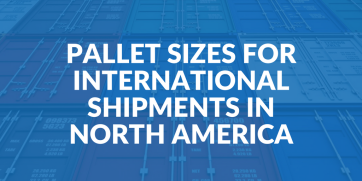 Pallet sizes for international shipments in North America