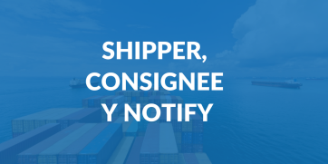Shipper, Consignee y Notify - ¿Quién es quién? | iContainers